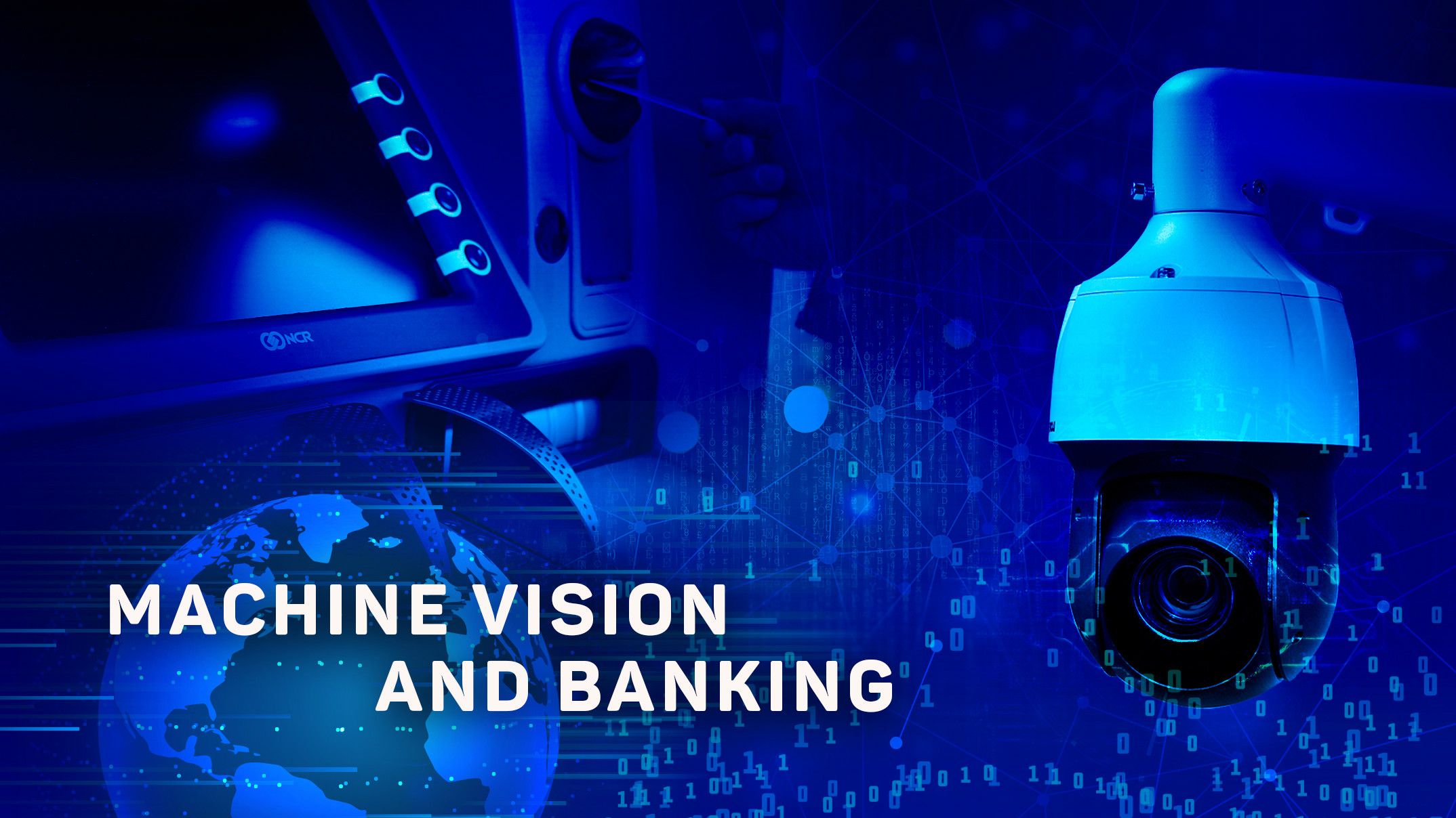 Machine Vision and Banking: Customer Value Proposition